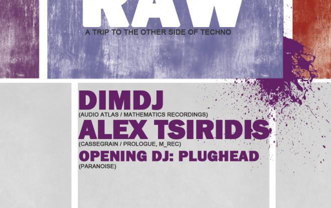 RAW: Alex Tsiridis & Dim DJ at Fragile! / we support