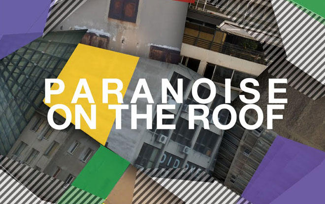 11/11/11 Paranoise On The Roof! / we support