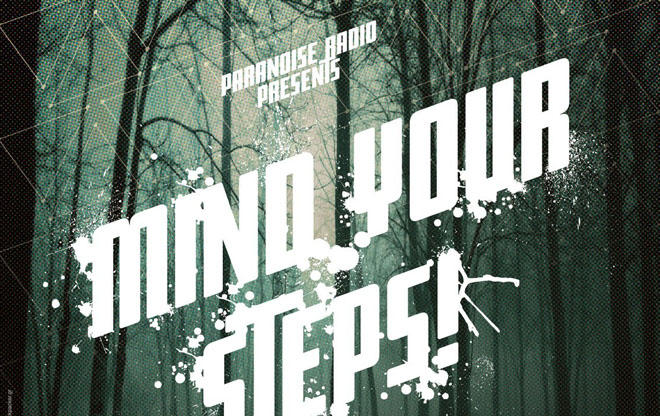 Mind Your Steps! / A Bass Night / we support