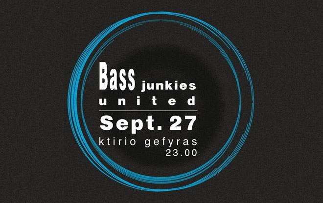 Bass Junkies United in Xanthi / we support