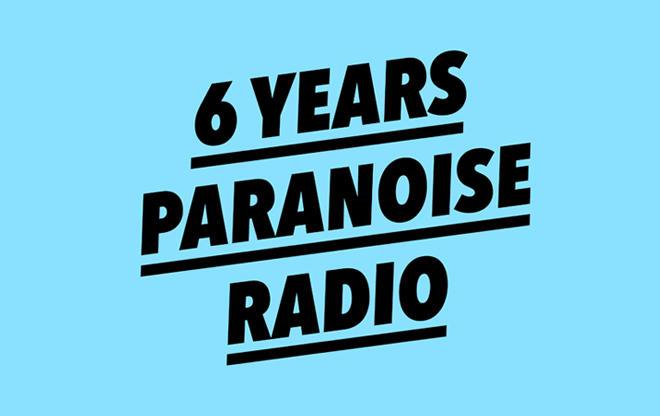 6 Years Paranoise Celebration / we support