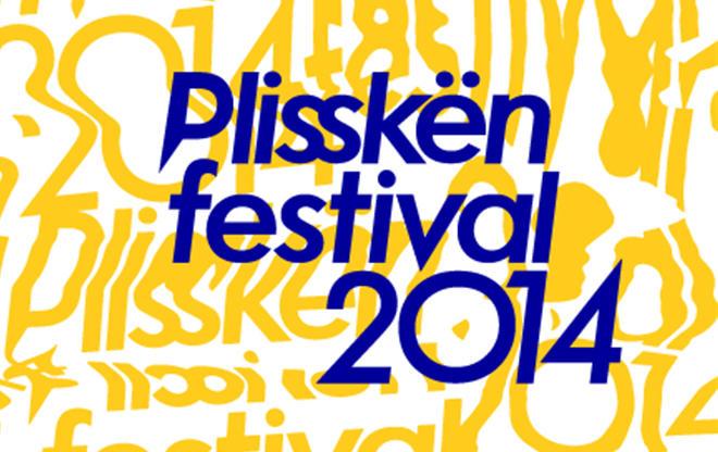 Plisskën Festival 2014 / we support