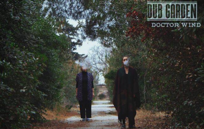 Dub Garden – Doctor Wind / releases