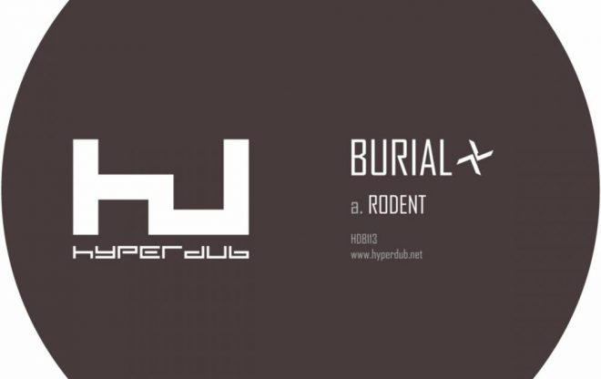 Burial – Rodent / releases