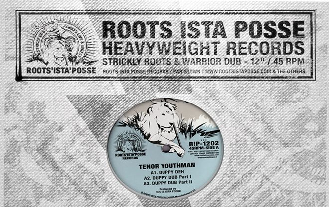 Roots Ista Posse ft. Tenor Youthman – Duppy Deh / War Inna East / releases