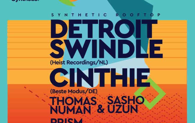 Synthetic rooftop w/ Detroit Swindle & Cinthie / events