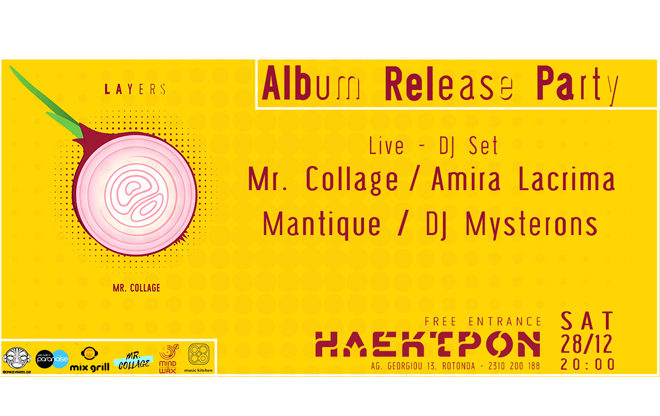 Mr. Collage – 'Layers' Album Release Party / we support