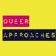 Festival of Queer Approaches 17/9-17/10 στην Ξάνθη